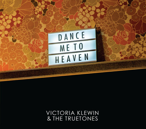 Victoria Klewin & The Truetones